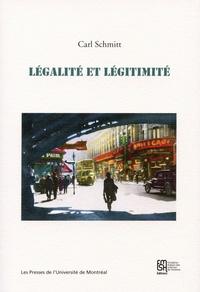 Carl Schmitt - Légalité et légitimité.
