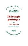 Carl Schmitt - Théologie politique - 1922, 1969.