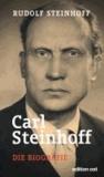 Carl Steinhoff - Die Biografie.