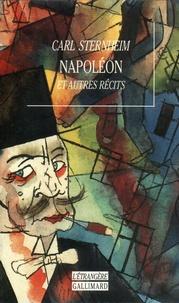 Carl Sternheim - Napoléon et autres récits.