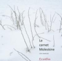 Carl Vanwelde - Le carnet moleskine.