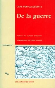 Carl von Clausewitz - De la guerre.