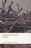 Carl von Clausewitz - on War.