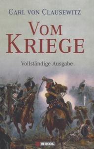 Carl von Clausewitz - Vom Kriege.