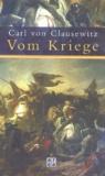 Carl von Clausewitz - Vom Kriege..