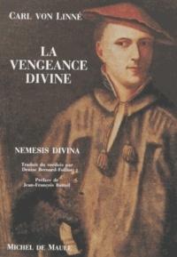 Carl von Linné - La vengeance divine - Nemesis divina.