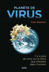 Carl Zimmer - Planète de virus.