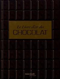 Carla Bardi et Claire Pietersen - Le livre d'or du chocolat.