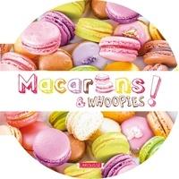 Carla Bardi - Macarons & whoopies !.