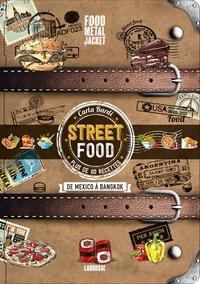 Carla Bardi - Street Food - De mexico à Bangkok.