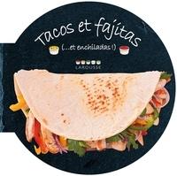 Carla Bardi - Tacos et fajitas (...et enchiladas !).