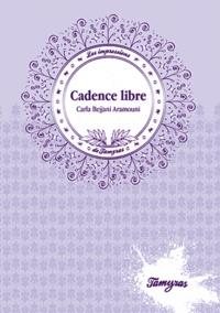 Carla Bejjani Aramouni - Cadence libre.