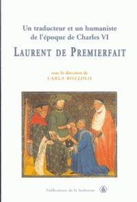 Ezio Ornato et Carla Bozzolo - Un traducteur et un humaniste de l'époque de Charles VI - Laurent de Premierfait.