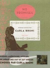 Carla Bruni - No promises - Edition bilingue français-anglais.