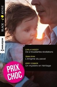Carla Cassidy et Jenna Ryan - De si troublantes révélations - L'énigme du passé - Un mystère en héritage - (promotion).