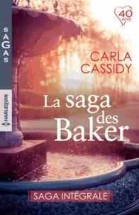 Carla Cassidy - La saga des Baker - Saga intégrale.