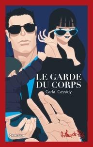Carla Cassidy - Le garde du corps - Édition collector 40 ans.