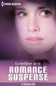 Carla Cassidy et Rita Herron - Le meilleur de la romance suspense - 3 romans Harlequin.