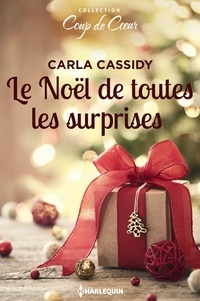 Carla Cassidy - Le Noël de toutes les surprises.