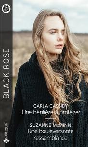 Carla Cassidy et Suzanne McMinn - Une héritière à protéger - Une bouleversante ressemblance.