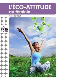Carla de Haut - L'éco-attitude au féminin.