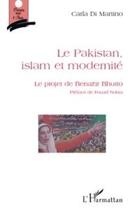 Carla Di Martino - Le Pakistan, islam et modernite - Le projet de Benazir Bhutto.