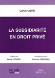 Carla Habre - La subsidiarité en droit privé.
