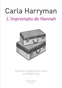 Carla Harryman et Abigail Lang - L'impromptu de Hannah.