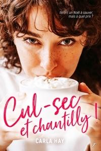 Carla Hay - Cul-sec et chantilly !.