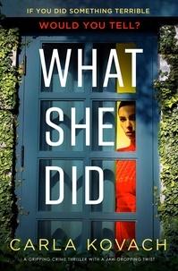 Carla Kovach - What She Did.