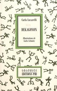 Carla Lucarelli - Dekagonon.