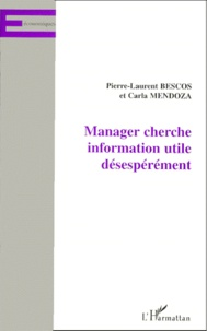 Carla Mendoza et Pierre-Laurent Bescos - Manager cherche information utile désespérément.