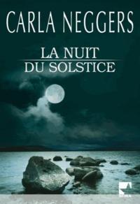 Carla Neggers - La nuit du solstice.