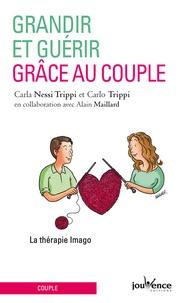 Kindle ne télécharge pas de livres Grandir et guérir grâce au couple  - La thérapie Imago 9782889114689 par Carla Nessi Trippi, Carlo Trippi CHM ePub PDB en francais