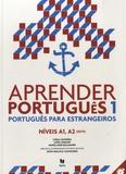 Carla Oliveira et Luisa Coelho - Aprender Português 1 - Niveis A1, A2 - Português para estrangeiros.