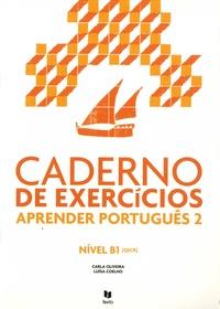 Carla Oliveira et Luisa Coelho - Aprender português 2 - Cuaderno de exercicios Nivel B1 (QECR).