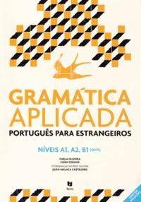 Carla Oliveira et Luisa Coelho - Gramatica aplicada - Português para estrangeiros Niveis A1, A2, B1.