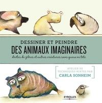 Openwetlab.it Dessiner et peindre des animaux imaginaires - Drôles de zèbres et autres créatures sans queue ni tête Image