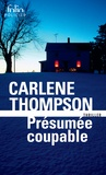 Carlene Thompson - Présumée coupable.