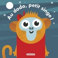 Carles Ballesteros - Au dodo, petit singe !.