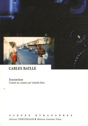 Carles Battle - Tentation.