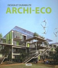 Carles Broto - Archi-Eco - Design et durabilité.