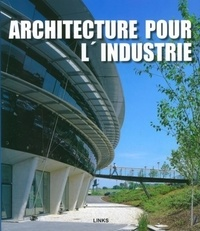 Carles Broto - Architecture industrielle contemporaine.