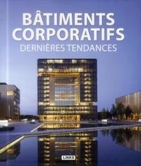 Carles Broto - Bâtiments corporatifs - Dernières tendances.