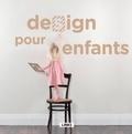 Carles Broto et Emily McBride - Design pour enfants.