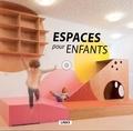 Carles Broto - Espaces pour enfants.