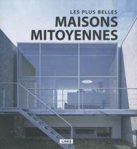 Carles Broto - Les plus belles maisons mitoyennes.