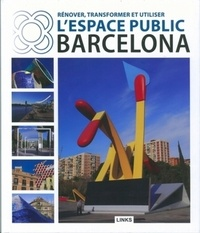 Carles Broto - Renover, transformer et utiliser l'espace public : la clé de Barcelone.