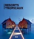 Carles Broto - Resorts tropicaux.