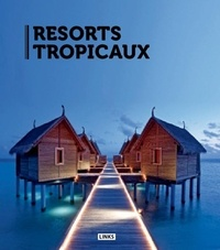 Carles Broto - Resorts tropicaux.